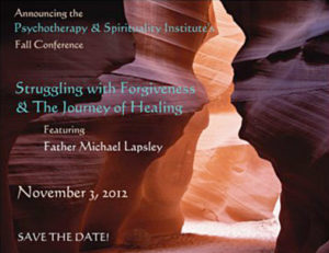PSI 2012 Fall Conference: Struggling with Forgiveness and the Journey of Healing